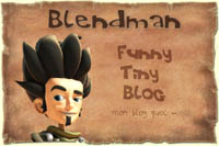 Blendman Funny Tiny Blog